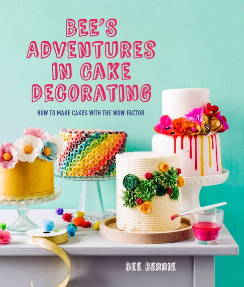 Bee's Book 'Bee's Adventures In Cake Decorating'