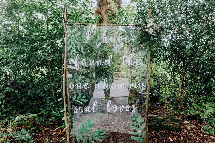 Acrylic Quote Wedding Sign | Stylish Woodland Wedding in Cheshire | Clara Cooper Photography | Story Board Weddings Films