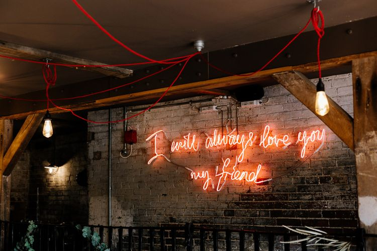 Neon Sign 'I Will Always Love You My Friend' | Quirky Pub Wedding at The Bell in Ticehurst East Sussex | Epic Love Story Photography