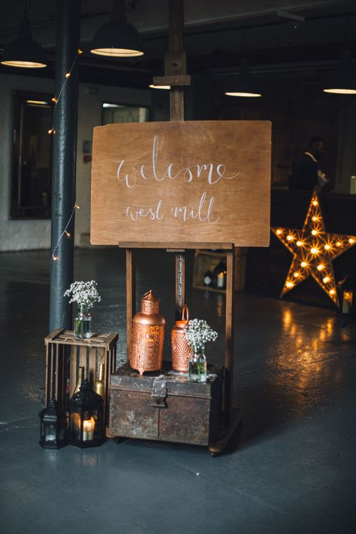 Wooden Welcome Sign Wedding Decor | Industrial Wedding at The West Mill Venue | Sarah Gray Photography
