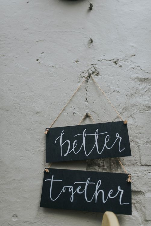 Better Together Wedding Sign