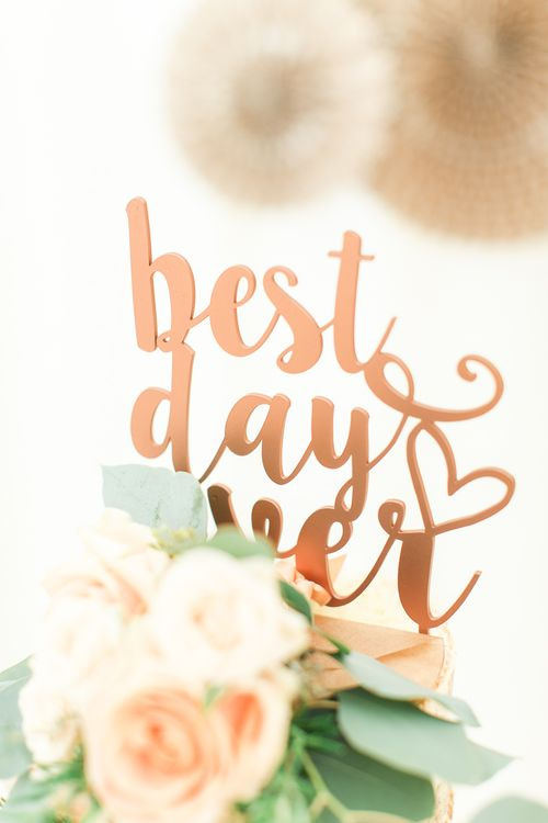 Copper Best Day Ever Laser Cut Cake Topper | Sung Blue Photography | ROOST Film Co.