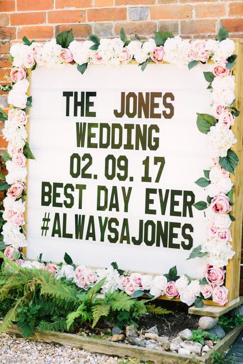 Floral Boarder Wedding Sign | DIY Country Wedding at Warborne Farm, Lymington | Camilla Arnhold Photography