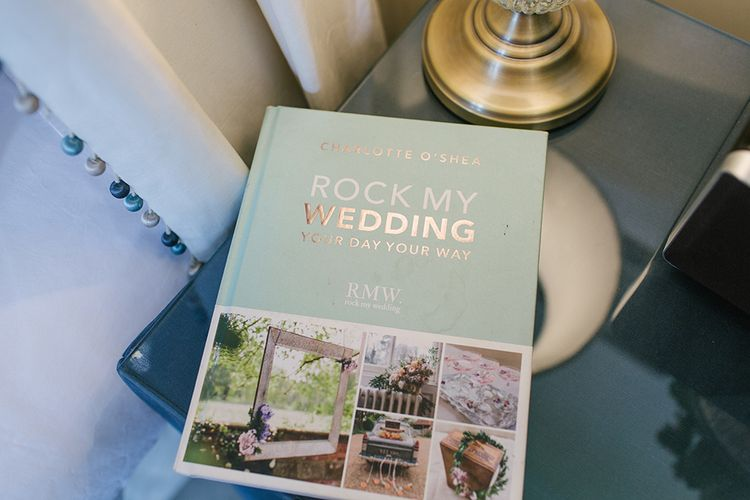 Rock My Wedding Your Day Your Wedding Planning and Inspiration Book
