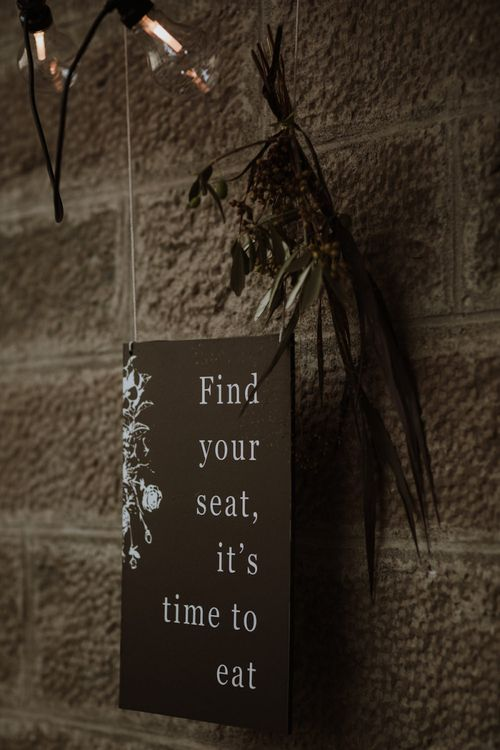 Black Find Your Seat It's Time To Eat Wedding Sign