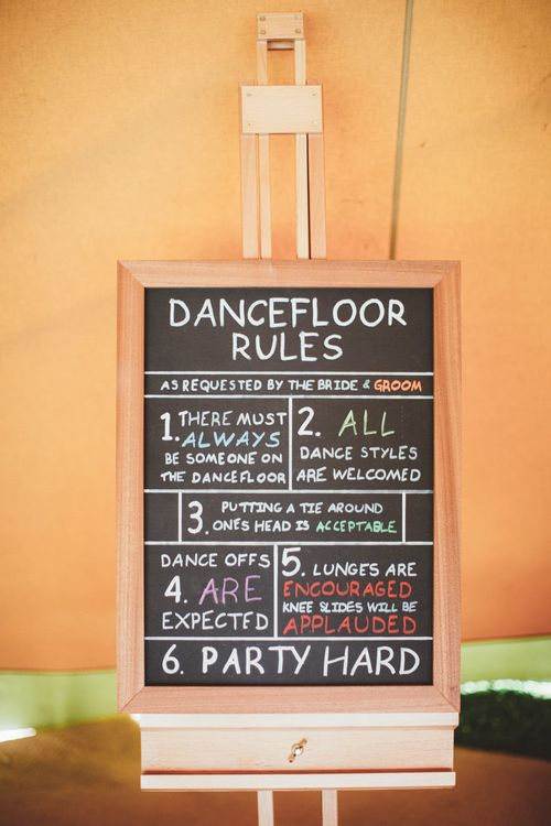 Chalkboard Dance Floor Rules Wedding Sign | Bright Festival Themed Outdoor Ceremony & Tipi Weeding |  Maryanne Weddings | Framed Beauty Film